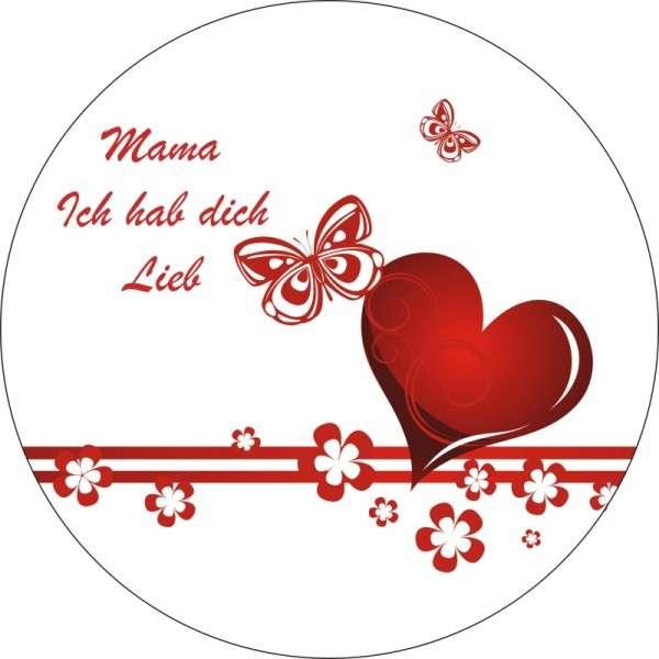 """Zuckeraufleger Muttertag """"Mama, ich hab dich lieb"""" 10cm"""