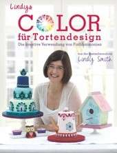 "Buch ""Lindys Color für Tortendesign"" Lindy Smith"