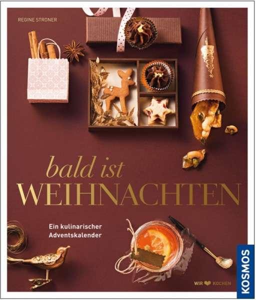"""Buch """"Bald ist Weihnachten"""" R. Stroner kulinarischer Adventkalender"""