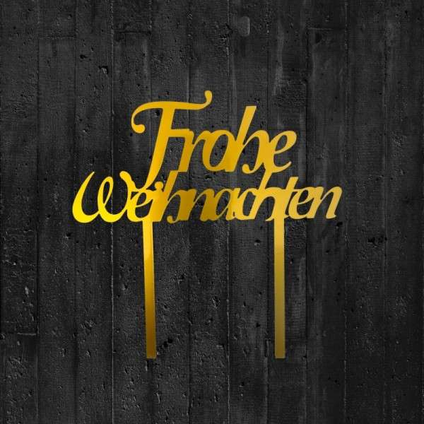 "Cake-Topper ""Frohe Weihnachten"" Acryl gold"