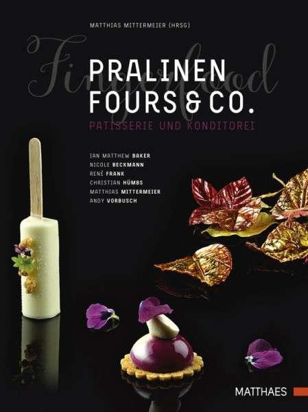 """Buch """"Pralinen, Fours & Co"""" Matthias Mittermeier"""