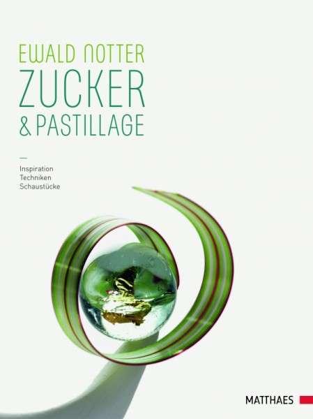 """Buch """" Zucker und Pastillage"""" Ewald Notter"""